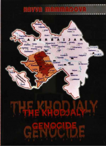 Havva Mammadova, The Khodjaly Genocide